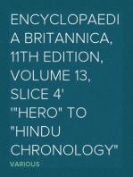 "Encyclopaedia Britannica, 11th Edition, Volume 13, Slice 4 ""Hero"" to ""Hindu Chronology"""