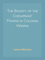 The Bounty of the Chesapeake Fishing in Colonial Virginia
