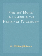 Printers' Marks A Chapter in the History of Typography