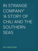 In Strange Company A Story of Chili and the Southern Seas