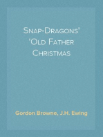 Snap-Dragons Old Father Christmas