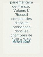 Histoire parlementaire de France,  Volume I. Recueil complet des discours prononcés dans les chambres de 1819 à 1848