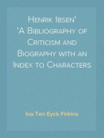 Henrik Ibsen A Bibliography of Criticism and Biography with an Index to Characters