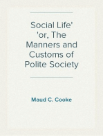 Social Life or, The Manners and Customs of Polite Society