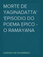 Morte de Yaginadatta Episodio do poema epico - O Ramayana