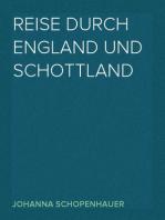 Reise durch England und Schottland