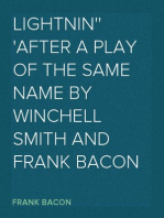 Lightnin' After a Play of the Same Name by Winchell Smith and Frank Bacon