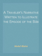 A Traveler's Narrative Written to Illustrate the Episode of the Báb