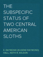 The Subspecific Status of Two Central American Sloths