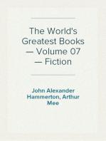 The World's Greatest Books — Volume 07 — Fiction