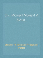 Oh, Money! Money! A Novel