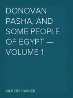 Donovan Pasha, and Some People of Egypt — Volume 1