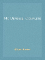 No Defense, Complete