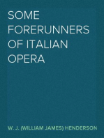 Some Forerunners of Italian Opera