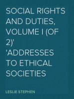 Social Rights and Duties, Volume I (of 2) Addresses to Ethical Societies