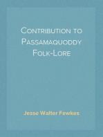 Contribution to Passamaquoddy Folk-Lore