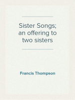 Sister Songs; an offering to two sisters