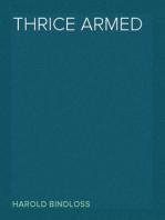 Thrice Armed