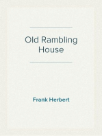 Old Rambling House