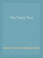 Tea-Table Talk
