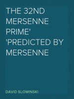 The 32nd Mersenne Prime Predicted by Mersenne