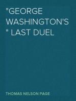 """""""George Washington's"""" Last Duel 1891"""
