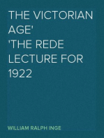 The Victorian Age The Rede Lecture for 1922