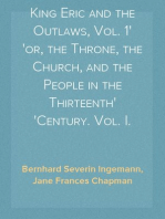 King Eric and the Outlaws, Vol. 1 or, the Throne, the Church, and the People in the Thirteenth Century. Vol. I.