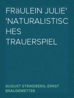 Fräulein Julie Naturalistisches Trauerspiel