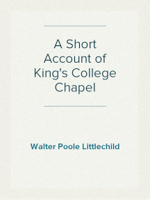 A Short Account of King's College Chapel