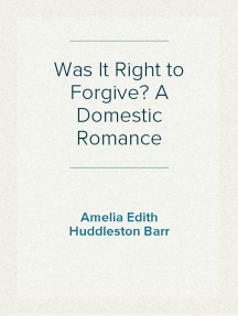 Was It Right to Forgive? A Domestic Romance