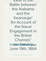 An Englishman's View of the Battle between the Alabama and the Kearsarge An Account of the Naval Engagement in the British Channel, on Sunday June 19th, 1864