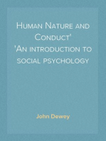 Human Nature and Conduct An introduction to social psychology