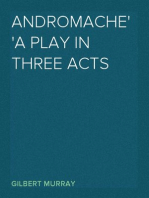 Andromache A Play in Three Acts