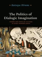 The Politics of Dialogic Imagination