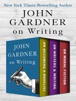 John Gardner on Writing