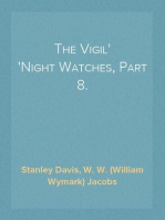 The Vigil Night Watches, Part 8.
