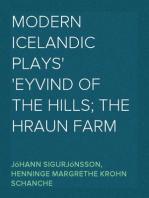 Modern Icelandic Plays Eyvind of the Hills; The Hraun Farm