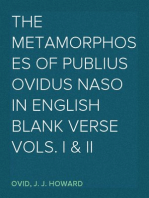 The Metamorphoses of Publius Ovidus Naso in English blank verse Vols. I & II