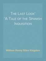 The Last Look A Tale of the Spanish Inquisition