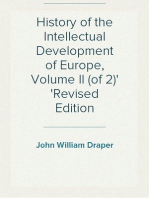 History of the Intellectual Development of Europe, Volume II (of 2) Revised Edition