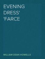Evening Dress Farce