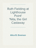 Ruth Fielding at Lighthouse Point Nita, the Girl Castaway