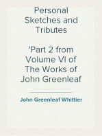 Personal Sketches and Tributes Part 2 from Volume VI of The Works of John Greenleaf Whittier
