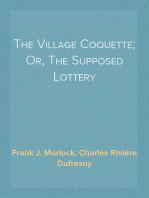 The Village Coquette; Or, The Supposed Lottery