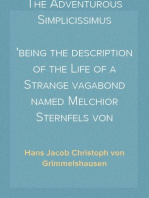 The Adventurous Simplicissimus being the description of the Life of a Strange vagabond named Melchior Sternfels von Fuchshaim