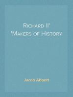 Richard II Makers of History