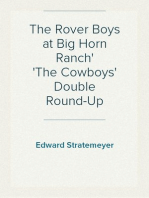 The Rover Boys at Big Horn Ranch The Cowboys' Double Round-Up