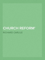 Church Reform The Only Means to that End, Stated in a Letter to Sir Robert Peel, Bart. First Lord of The Treasury