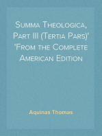 Summa Theologica, Part III (Tertia Pars) From the Complete American Edition